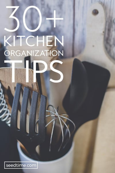 30+ Kitchen Organization Tips