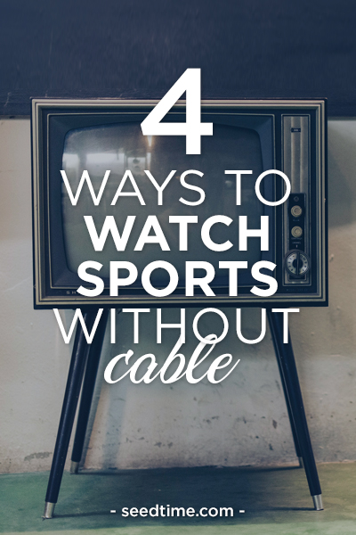 4 ways to watch sports without cable