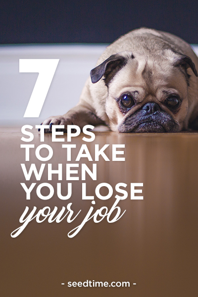 7 steps to take when you lose your job