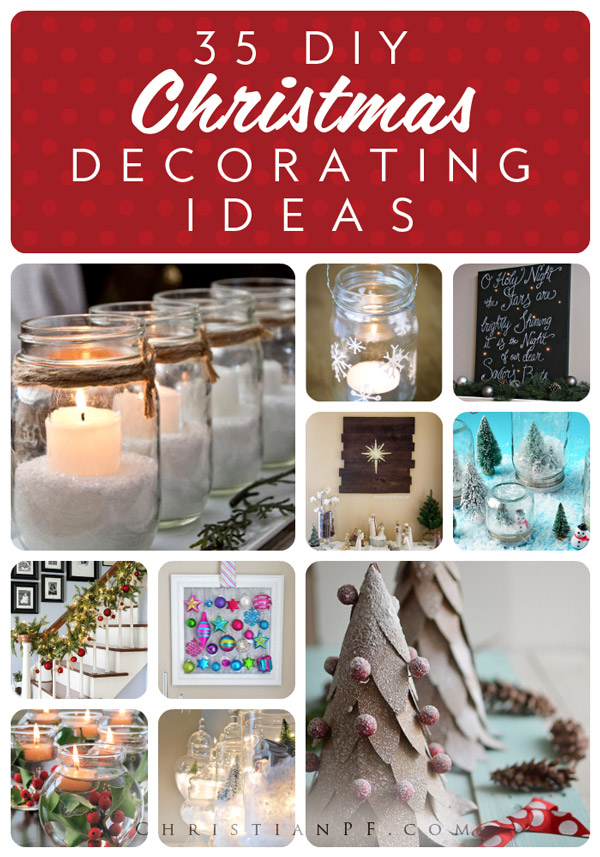 35 DIY Christmas decorating ideas...Christmas brings the crafter out in me.  Not only do I want to bake and make homemade gifts, but I want to decorate! In most homes you will find a Christmas Tree decorated. And, in our home there is no exception!  The Christmas Tree is a staple in our home during the Season. Not only do I want to decorate my Christmas Trees each year, but I want to decorate throughout the entire house! This year will be a little tricky for us, since most of our Christmas decor is in storage....