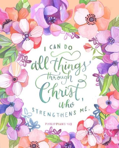 I can do all things through Christ[a] who strengthens me.