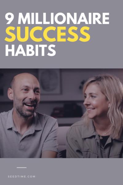 9 Millionaire Success Habits