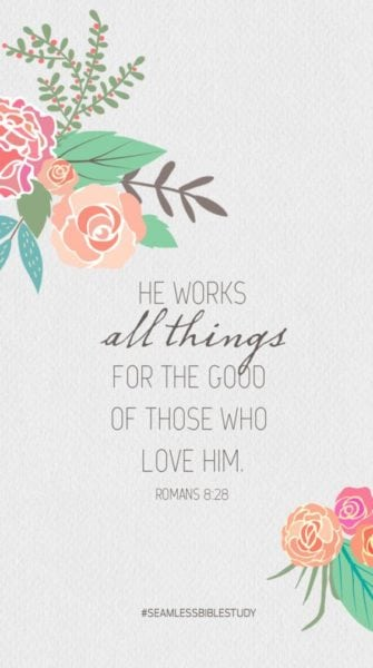 And we know that all things work together for good to those who love God, to those who are the called according to His purpose.
