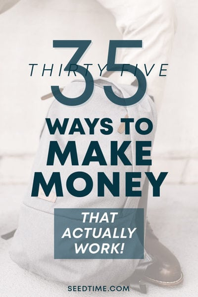 35 Ways to Make Money (That Actually Work)