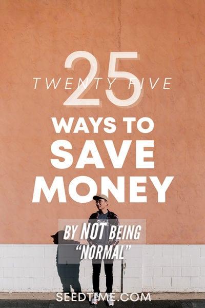 25 Ways to Save Money