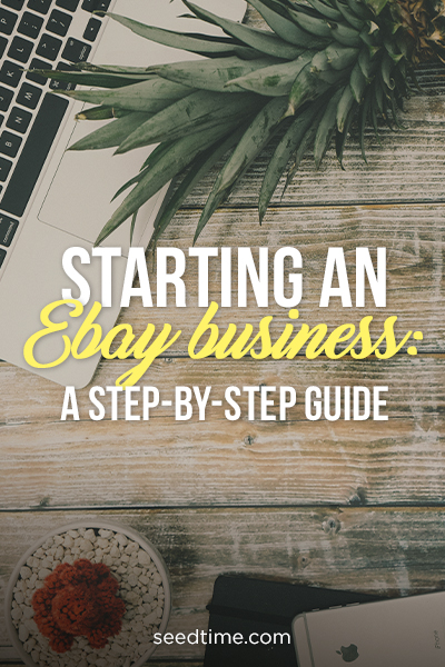 A Step-by-Step Guide to Starting an eBay Business