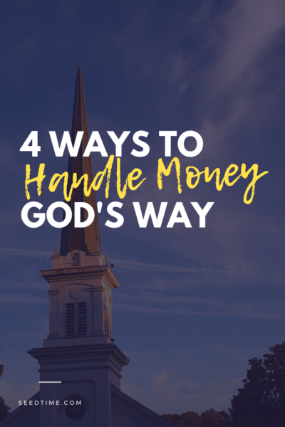 4 Ways to Handle Money God's Way