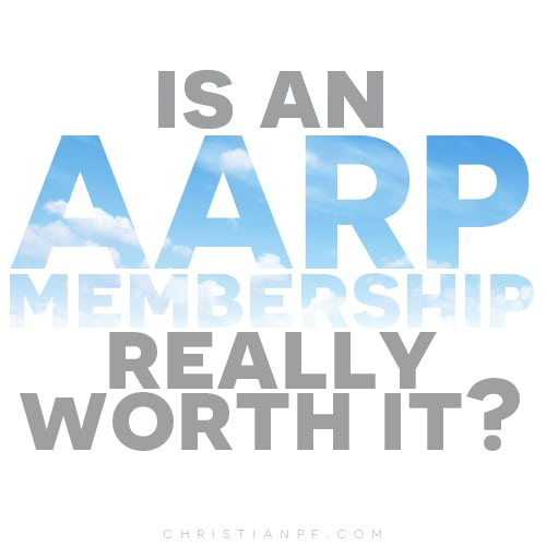 is an AARP membership worth it? A look at the benefits and why you should just admit that you are now 50 and enjoy the perks!