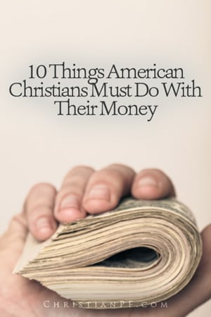 Did you know that the Bible gives specific instructions on what to do with our money - and this article we address some of those commands that are for all of us American Christians