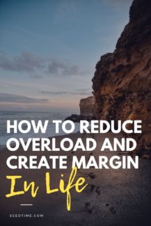 How To Reduce Overload And Create Margin In Life