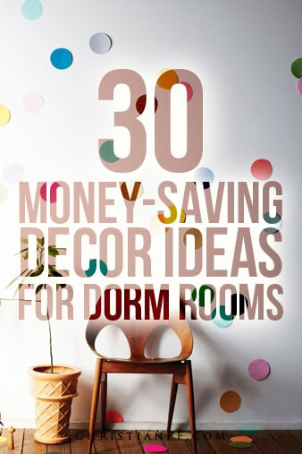 30 Awesome Dorm Room Decor Ideas Money Saving Diy