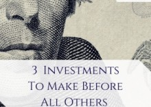 The 3 investments you should make before all others...