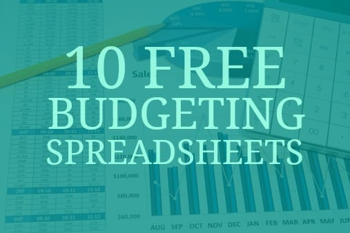 10 free budgeting spreadsheets