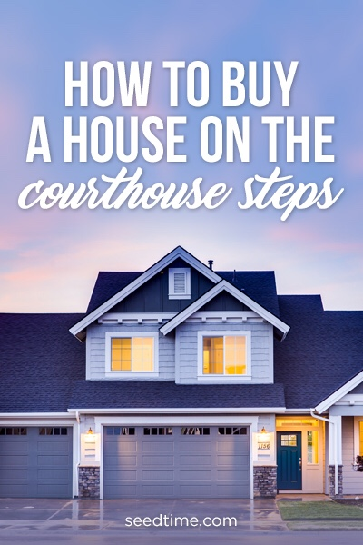 How to buy a house on the courthouse steps