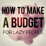 How to make a budget for lazy people