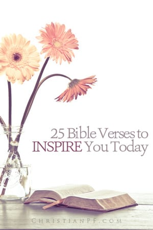 25 Bible verses to Inspire you today