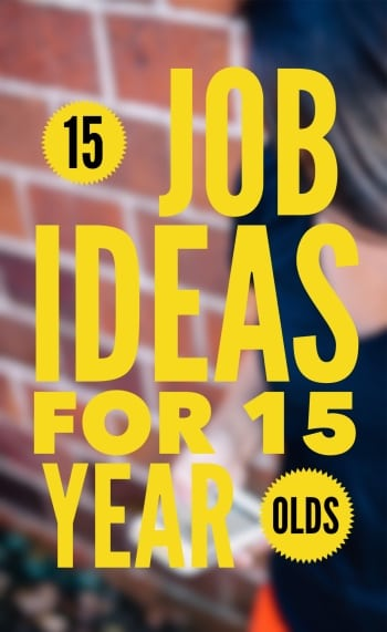 15 job ideas for 15 year olds...In today's job market, it can be hard for a teenager to find a job. I remember looking for jobs when I was 15 – they were hard to come by! Don't let the idea of not having a car keep you from finding work...