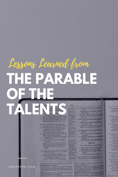 Lessons learned from the Parable of the Talents