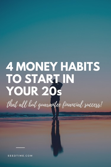 If you are in your 20s you need to start these 4 money habits today