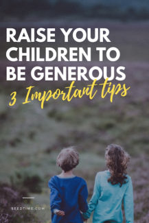 Raise Your Children To Be Generous