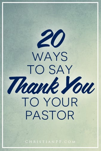20 ways to say thank you to your pastor!