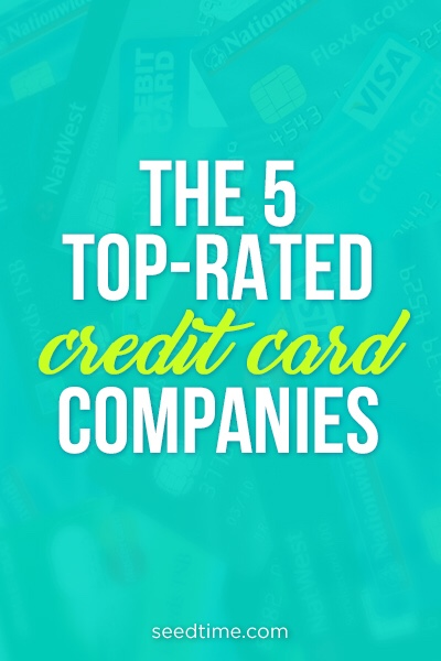 The 5 top rated credit card companies