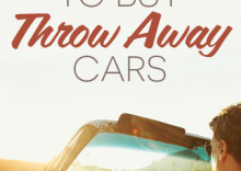 """How to buy """"throw away"""" cars that look nothing like this beautiful convertible ;)"""