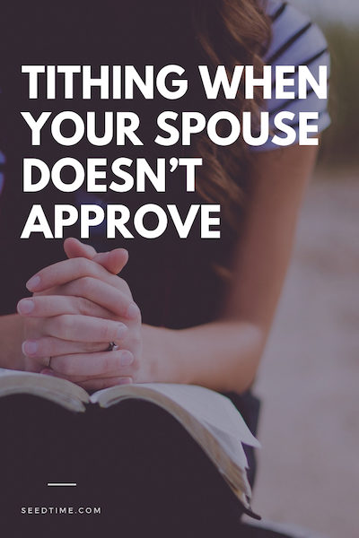 tithing when your spouse doesn't approve