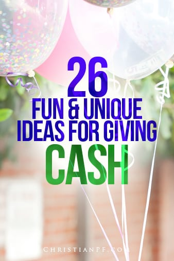 26 unique ideas to give cash as a gift