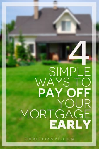 4 simple things you can do to pay off your mortgage early... https://seedtime.com/pay-off-your-mortgage-early