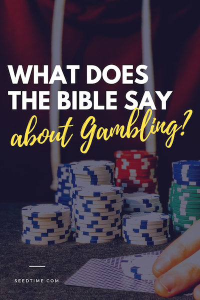 what does the bible say about gambling